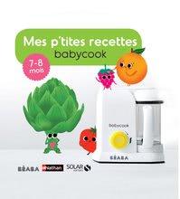 Kuchárska kniha Beaba ilustrovaná od 7-8 mesiacov - French verzia 912556